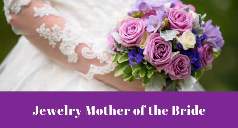 Jewelry Mother of the Bride