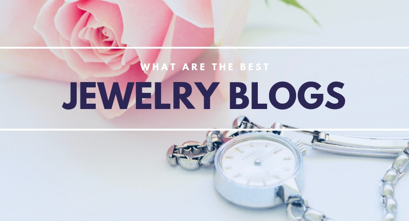What are the Best Jewelry Blogs